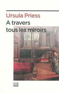 A travers tous les miroirs : état des lieux