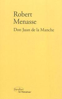 Don Juan de la Manche ou L'éducation au désir