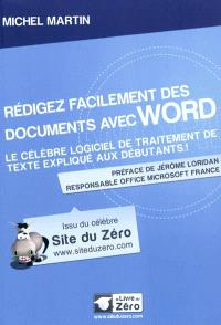 Rédigez facilement des documents avec Word : le célèbre logiciel de traitement de texte expliqué aux débutants !
