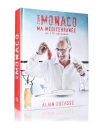 J'aime Monaco : ma Méditerranée en 170 adresses