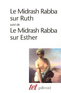 Le Midrash rabba sur Ruth; Suivi de Le Midrash Rabba sur Esther