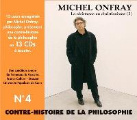 Contre-histoire de la philosophie. Volume 4, D'Erasme à Montaigne