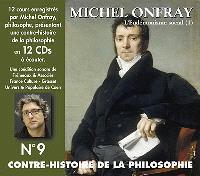 Contre-histoire de la philosophie. Volume 9, L'eudémonisme social