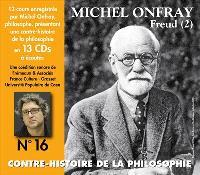 Contre-histoire de la philosophie, Volume 16, Freud. Volume 2