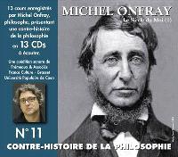 Contre-histoire de la philosophie. Volume 11, Le siècle du moi. 1