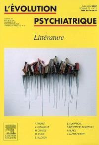 Evolution psychiatrique (L'). n° 2 (2007), Littérature