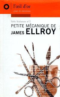Petite mécanique de James Ellroy