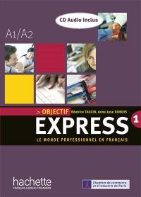 Objectif express : le monde professionnel en français : A1-A2