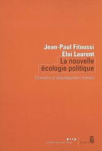 La nouvelle écologie politique : économie et développement humain