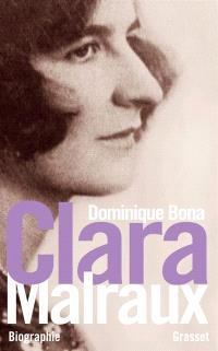 Clara Malraux : nous avons été deux : biographie