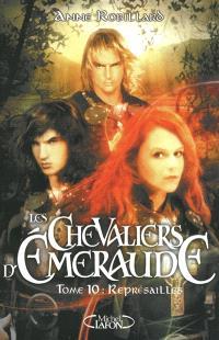 Les chevaliers d'Emeraude. Volume 10, Représailles