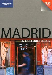 Madrid en quelques jours