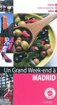 Un grand week-end à Madrid