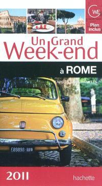 Un grand week-end à Rome : expos et nouveautés 2011