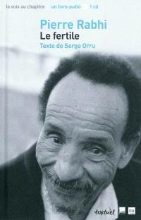 Pierre Rabhi : le fertile