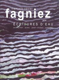 François-Xavier Fagniez : écritures d'eau