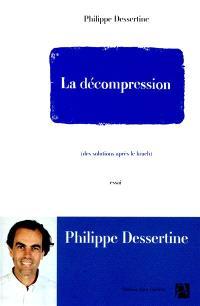 La décompression : des solutions après le krach