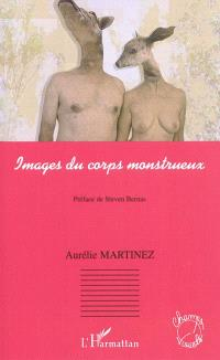 Images du corps monstrueux