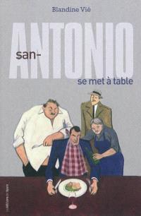 San-Antonio se met à table