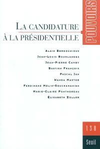 Pouvoirs. n° 138, La candidature à la présidentielle
