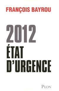 2012, état d'urgence