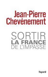 Sortir la France de l'impasse