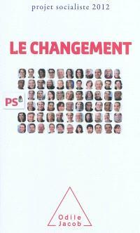 Le changement : projet socialiste 2012