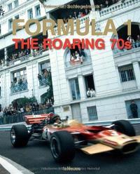 Formula 1 : the roaring 70s