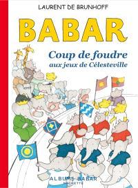 Babar : coup de foudre aux Jeux de Célesteville
