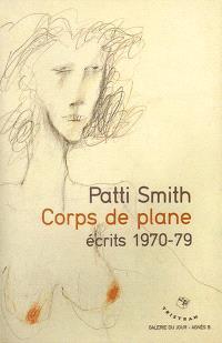 Corps de plane : écrits 1970-79