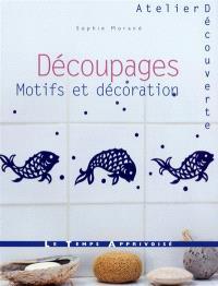 Découpages : motifs et décoration