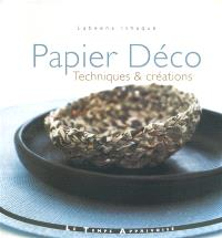 Papier déco : techniques & créations