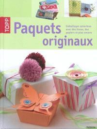 Paquets originaux : emballages astucieux avec des tissus, des papiers et plus encore