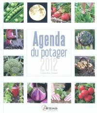 Agenda du potager 2012 : calendrier lunaire