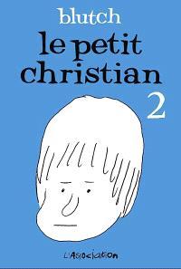 Le petit Christian. Volume 2