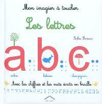 Mon imagier à toucher : les lettres