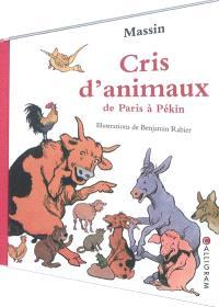 Cris d'animaux : de Paris à Pékin
