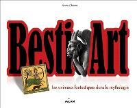 Besti'art : les animaux fantastiques dans la mythologie