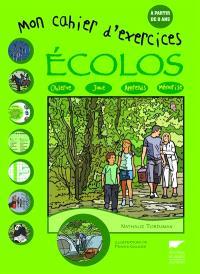Mon cahier d'exercices écolos : observe, joue, apprends, mémorise