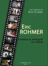 Eric Rohmer : évidence et ambiguïté du cinéma