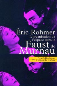 L'organisation de l'espace dans le Faust de Murnau