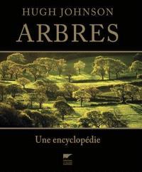 Arbres : une encyclopédie