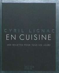 En cuisine : 200 recettes pour tous les jours