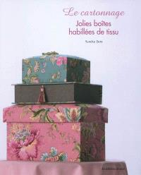 Le cartonnage : jolies boîtes habillées de tissu