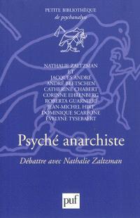 Psyché anarchiste : débattre avec Nathalie Zaltzman