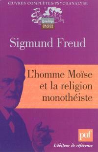 Oeuvres complètes : psychanalyse, L'homme Moïse et la religion monothéiste