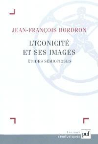 L'iconicité et ses images : études sémiotiques