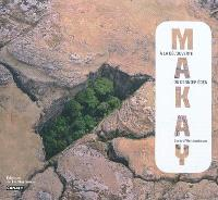 Makay : à la découverte du dernier éden