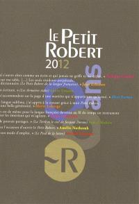 Le Petit Robert 2012 : version fin d'année