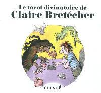 Le tarot divinatoire de Claire Bretécher